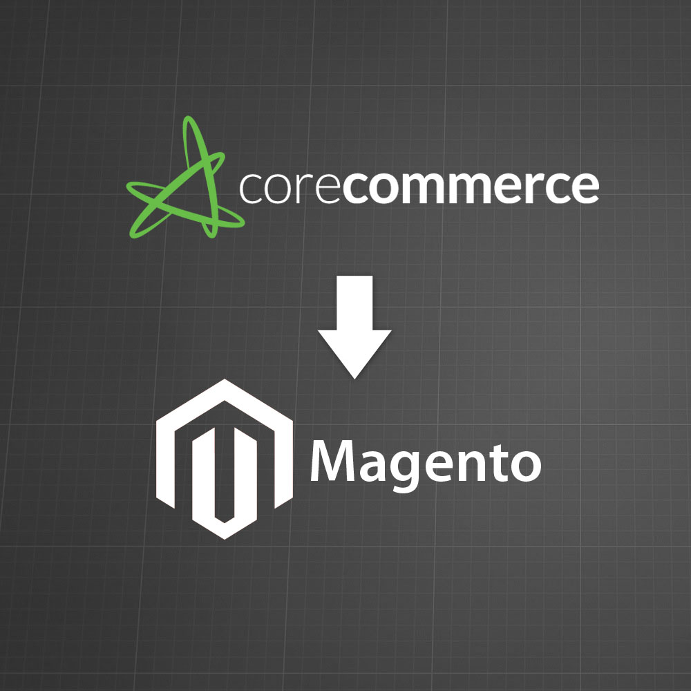 CoreCommerce to Magento Migration