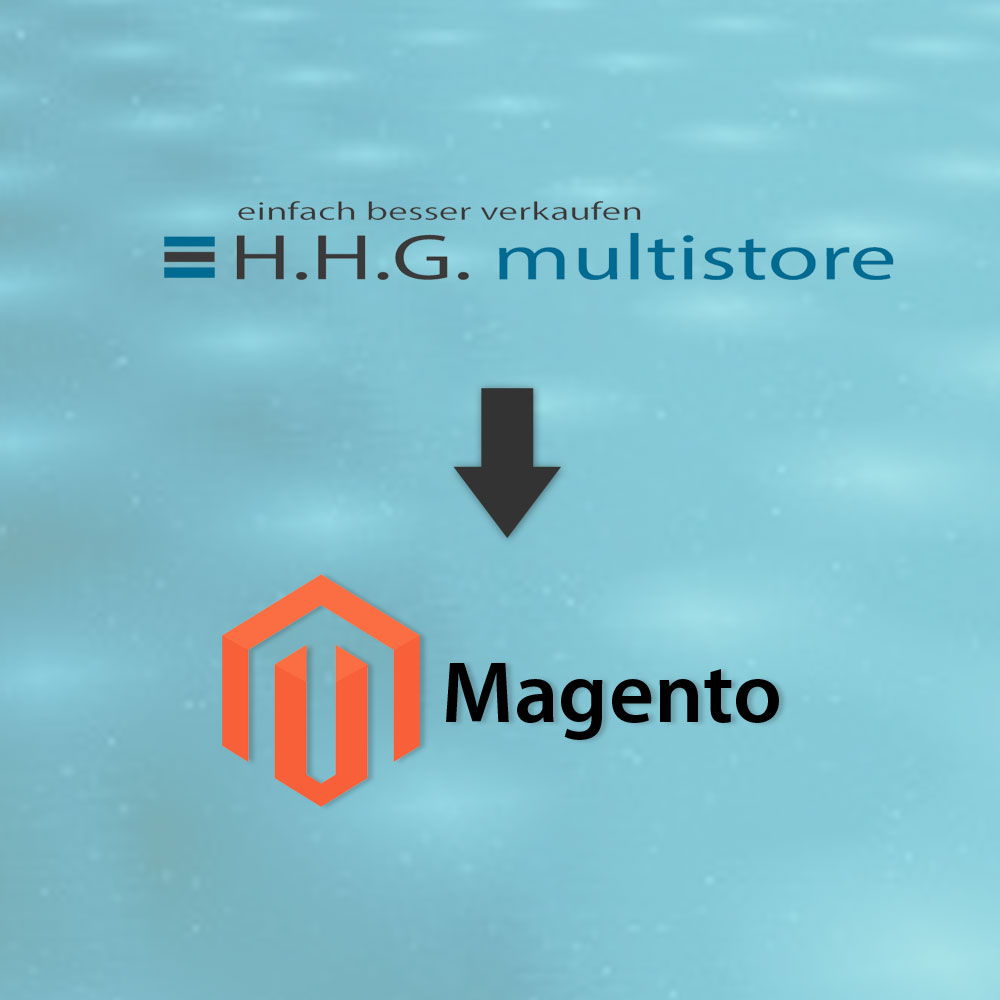 HHG multistore to Magento Migration