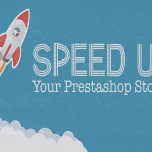 Speedup your Prestashop website