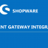 Payment Gateway Integration in shopware