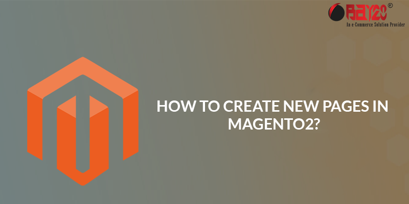 How to Create New Pages in Magento 2