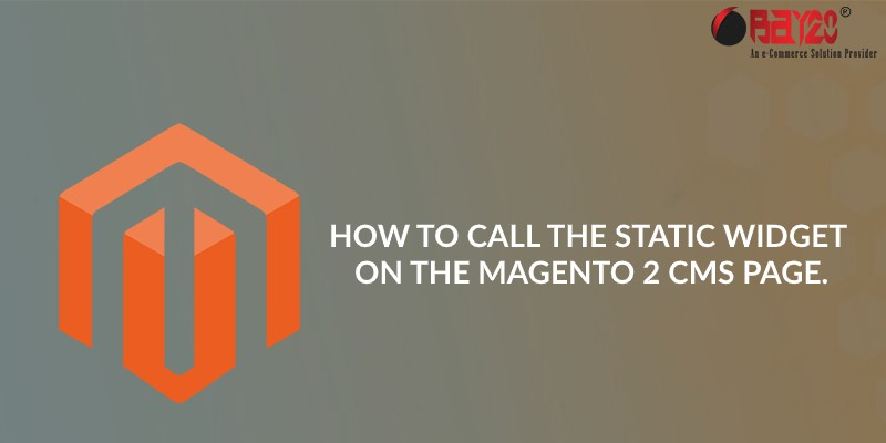 How To Call The Static Widget On The Magento 2 CMS Page