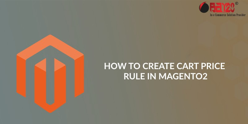 How to Create Cart Price Rule in Magento2