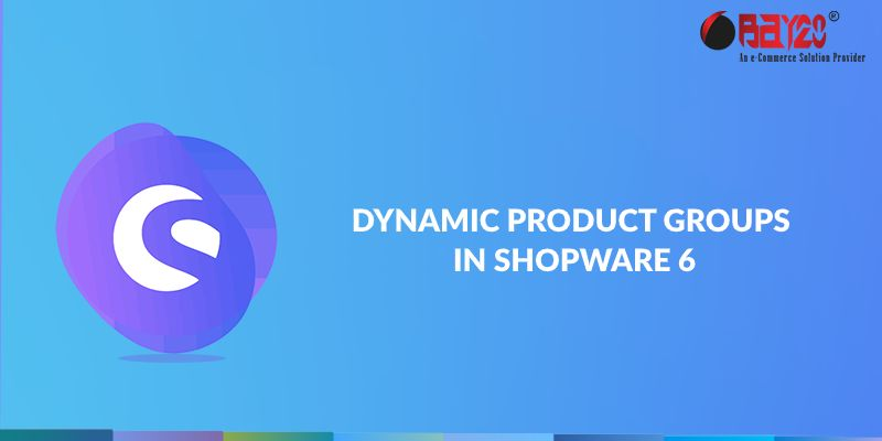 dynamic product groups in shopware 6