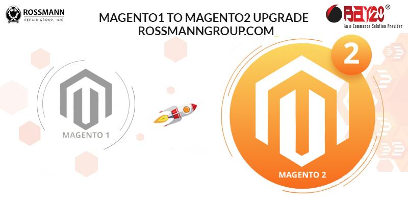 Magento1 To Magento2 Upgrade – Rossmanngroup