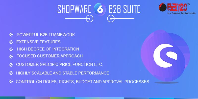 Shopware 6 B2B suite