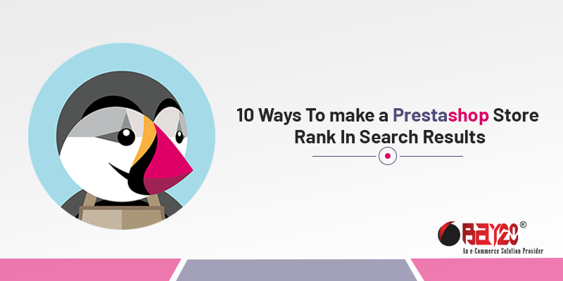 10 Ways To make a Prestashop Store Rank In Search Results