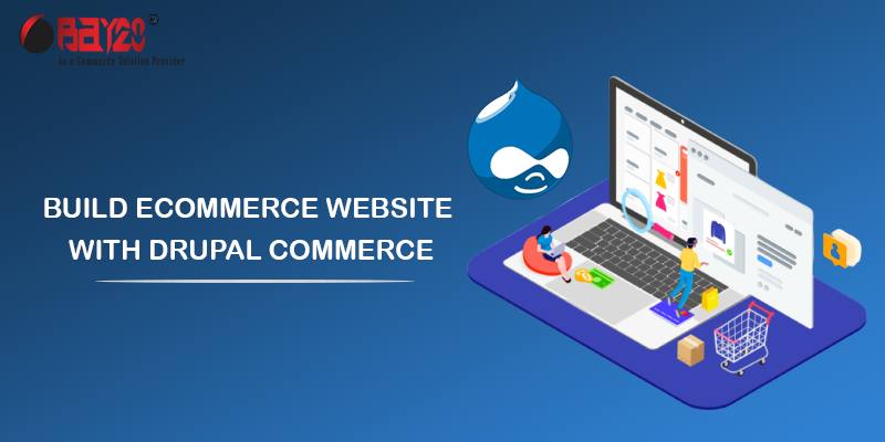 Build ecommerce website with Drupal commerce