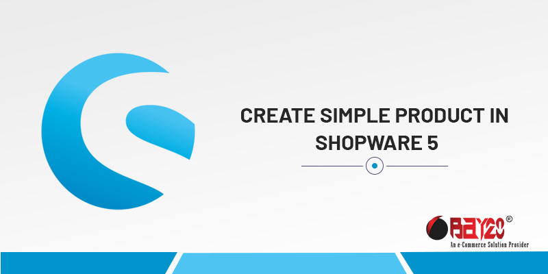 Create Simple Product In Shopware 5