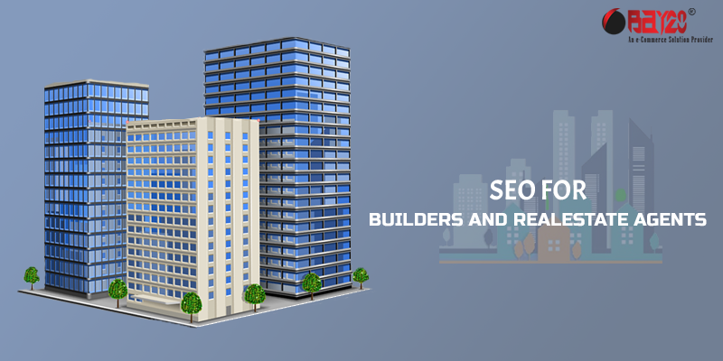 SEO For Builders And Real Estate Agents