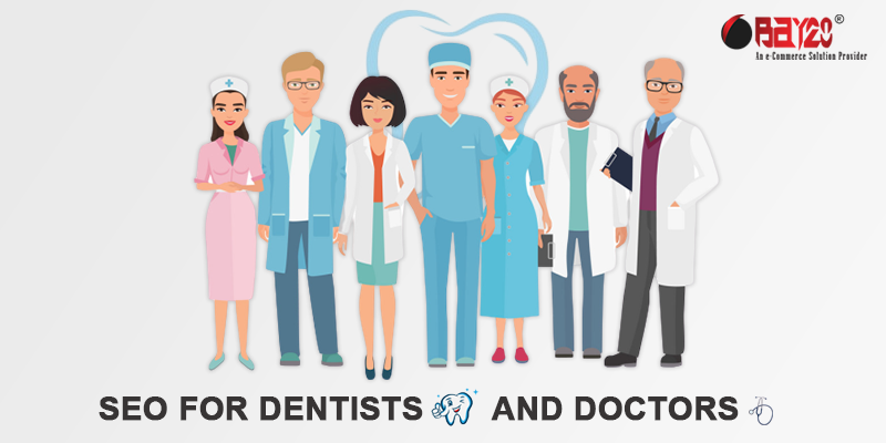 SEO for dentists and Doctors