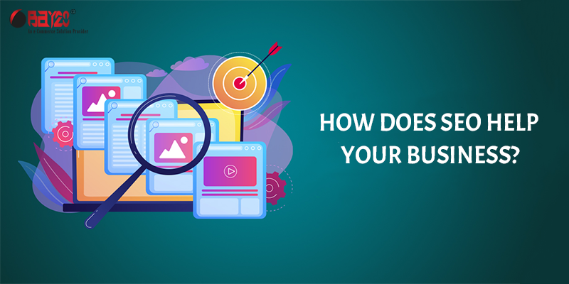How Does SEO Help Your Business