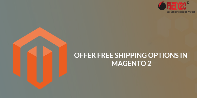 Free Shipping Options in Magento 2