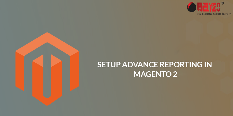 Setup Advance Reporting in Magento 2
