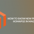 How To Show New Products On Homepage In Magento 2?