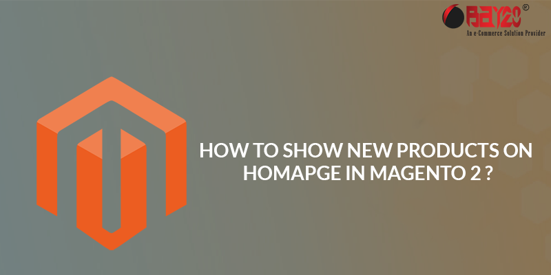 how to How to show new products on homapge in Magento2