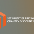 Set Multi-Tier Pricing For Quantity Discount In Magento 2