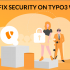How to Fix security on Typo3 websites?